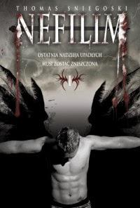 Nefilim- czyli jak walczyć z aniołem psychopatą.