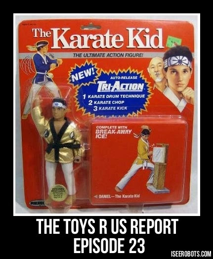 The Toys R Us Report Episode 23: Karate Kid By Remco