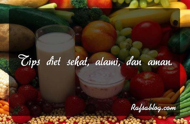 Tips Diet Secara Alami, Sehat dan Aman