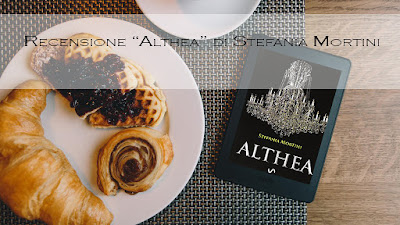 [Recensione} Althea di Stefania Mortini