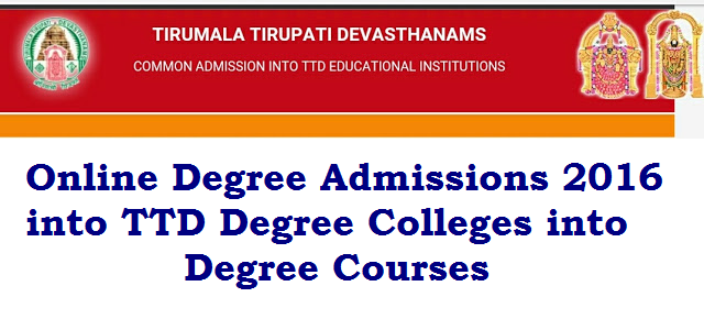 Online Admissions into TTD Degree Colleges into Degree Courses /2016/05/online-admissions-into-ttd-degree-colleges-into-degree-courses.html