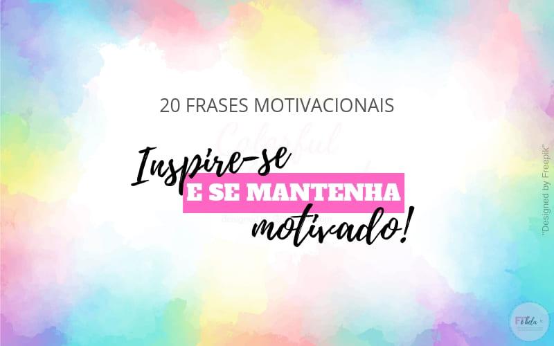 Frases Para Te Motivar Nos Treinos E Na Vida
