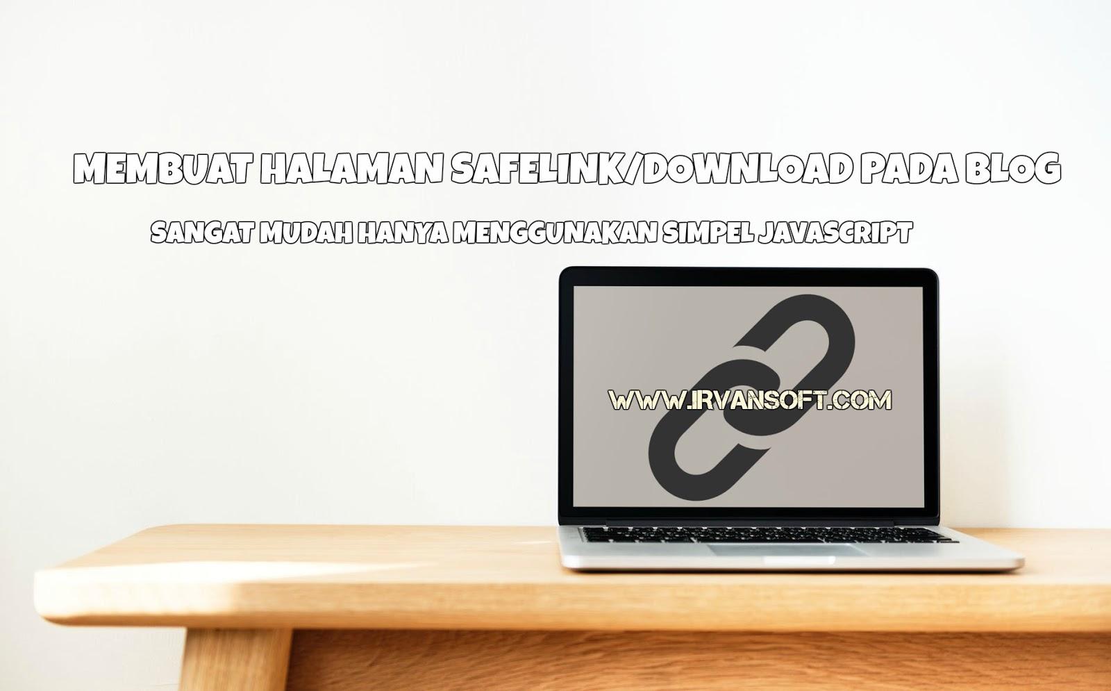 Membuat Halaman Safelink pada Blogger