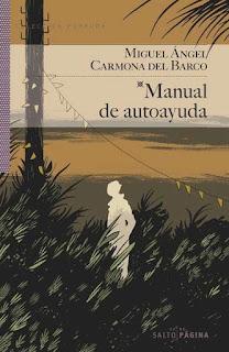 Manual de autoayuda Miguel Ángel Carmona del Barco