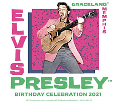 ELVIS BIRTHDAY CELEBRATION 2021