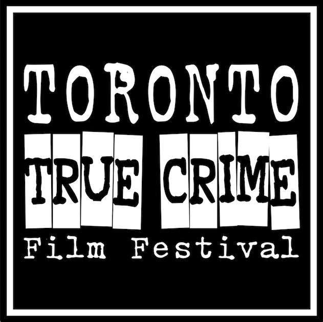 Toronto True Crime Film Festival image