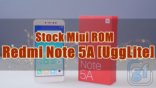 Fastboot Firmware Xiaomi Redmi Note 5A (Ugglite) Miui 9