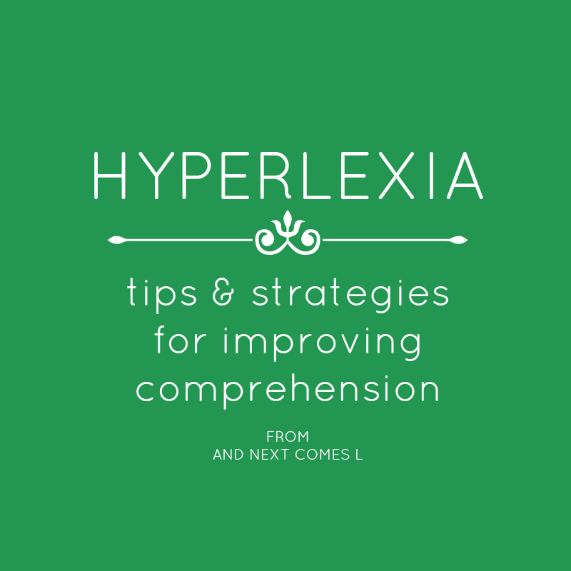 Tips to improve comprehension in hyperlexia