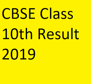 CBSE Class 10th Results 2019
