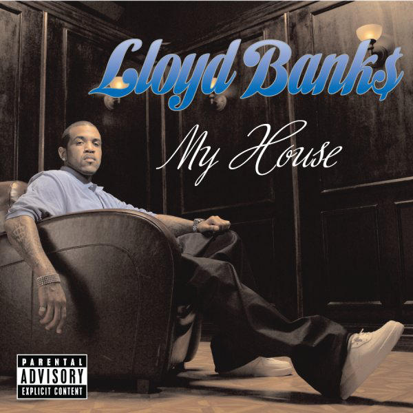 Lloyd Banks - My House - Single Cover
