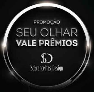 Cadastrar Promoção Sobrancelhas Design 2018 2019 Seu Olhar Vale Prêmios