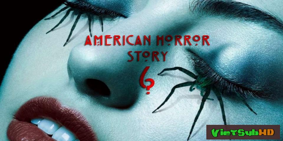 Phim Câu Chuyện Kinh Dị Mỹ 6: Ác Mộng Roanoke Hoàn Tất (10/10) VietSub HD | American Horror Story 6: My Roanoke Nightmare 2016