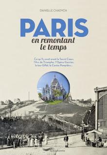 Paris en remontant le temps de Danielle Chadych & Samuel Picas