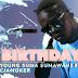 AUDIO MUSIC : Young Suma (Sumawani) Ft Cjamoker – ITS YO BIRTHDAY | DOWNLOAD Mp3 SONG