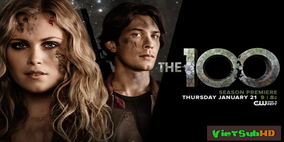 Phim 100 Người Thử Nghiệm (sống Sót) (phần 3) Hoàn Tất (16/16) VietSub HD | The 100 (season 3) 2016