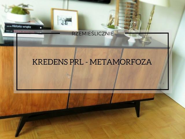 KREDENS PRL -  METAMORFOZA
