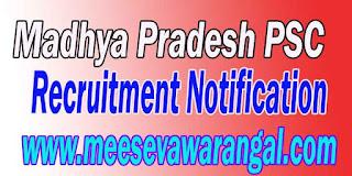 Madhya Pradesh PSC (Madhya Pradesh Public Service Commission) Recruitment Notification 2016