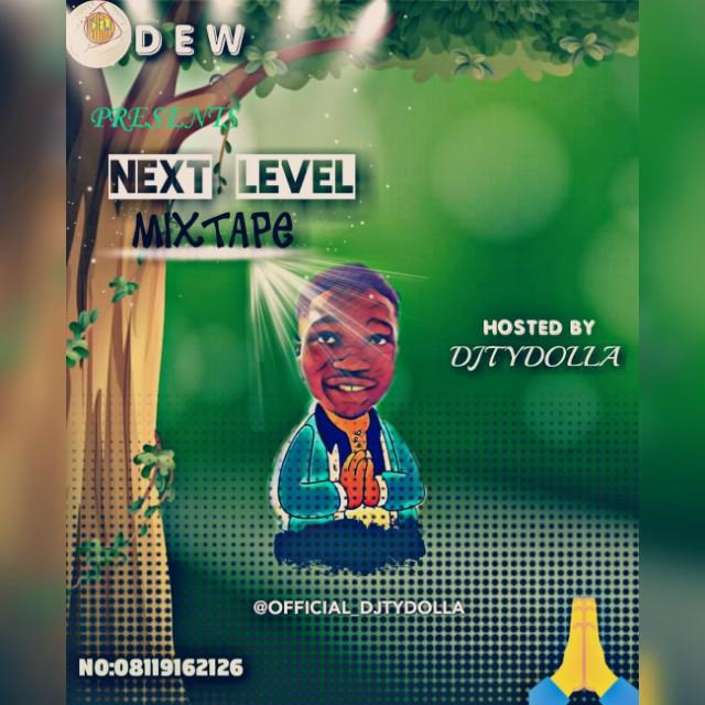 """[Mixtape] Djtydolla """"Next level"""""""