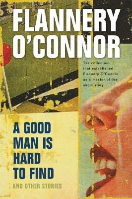 www.bookdepository.com/Good-Man-is-Hard-Find-and-Other-Stories-Flannery-OConnor/9780156364652/?a_aid=journey56