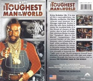 Mr T The Toughest Man in the World