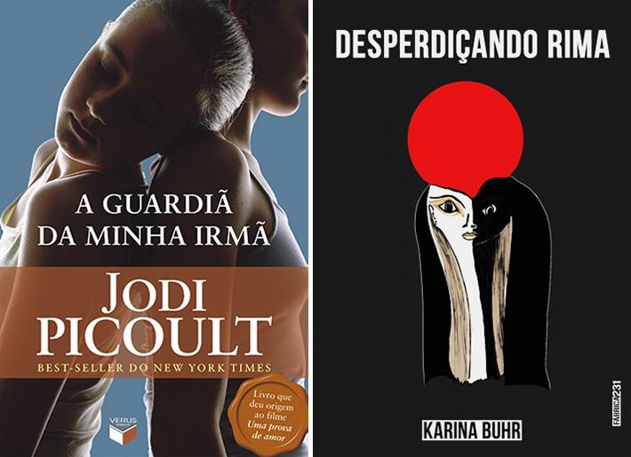 Livros: A Guardiã da Minha Irmã | Desperdiçando Rima, de Karina Buhr