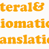 Literal and Idiomatic Translation