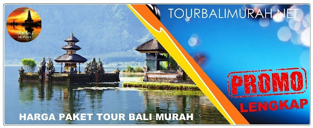 HARGA PAKET TOUR BALI