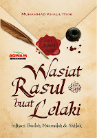 Wasiat Rasul Buat Lelaki oleh Muhammad Khalil Itani