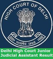Delhi High Court Junior Judicial Assistant Result