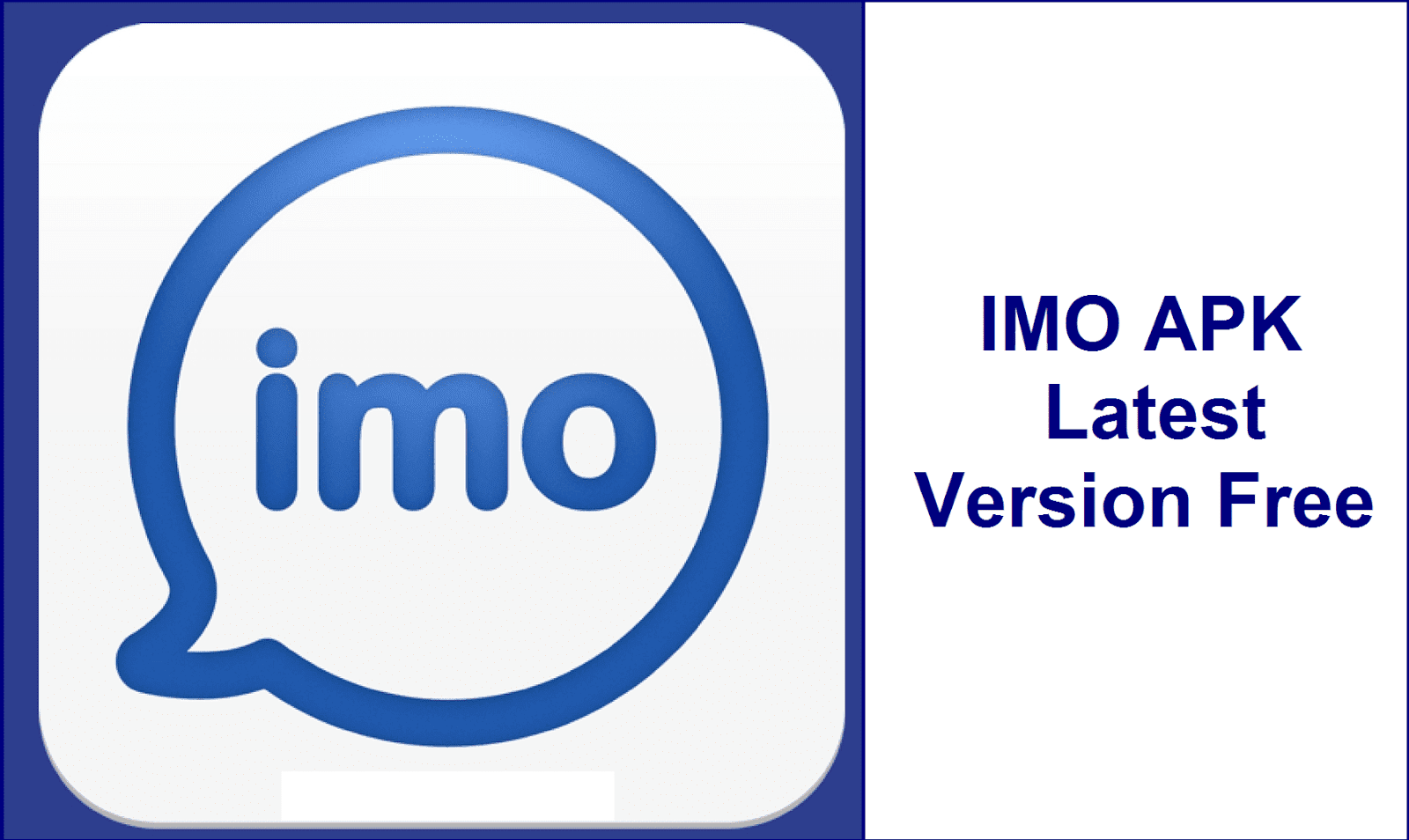 IMO Apk Latest Version (PC & Android) Free Download