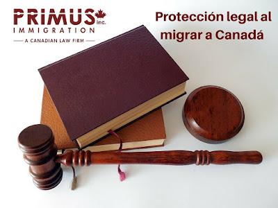 Obtén la mejor protección legal al migrar a Canadá con Primus Immigration