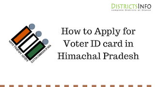 How to Apply for Voter ID card in Himachal Pradesh