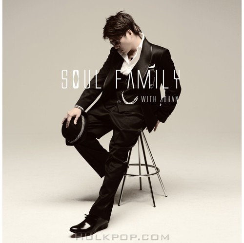Kim Jo Han (Johan Kim) – Soul Family With Johan
