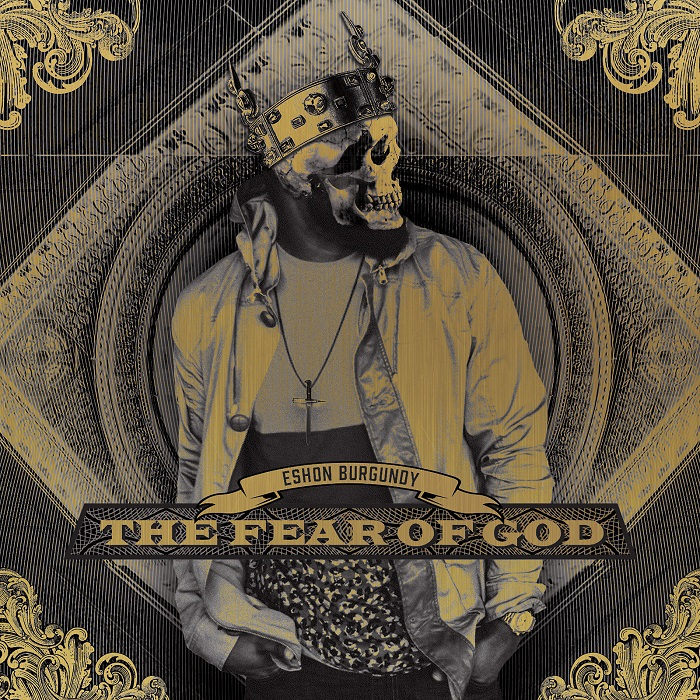 Eshon Burgundy - The Fear of God