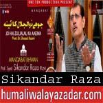 http://www.humaliwalayazadar.com/2018/04/sikandar-raza-manqabat-2018-19.html