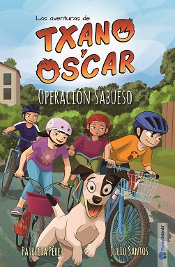 Portada de la novela Txano y Óscar: Operación Sabueso en la que aparecen Txano,  Sonia, Raúl y Sara-Li en sus bicicletas mientas siguen a la perrita blanquinegra Maxi.