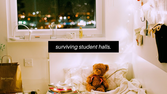 Surviving Student Halls // Student Life