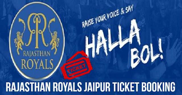 Rajasthan Royals Ticket Booking Sawai Mansingh Jaipur: Cost and Price List: IPL 2018