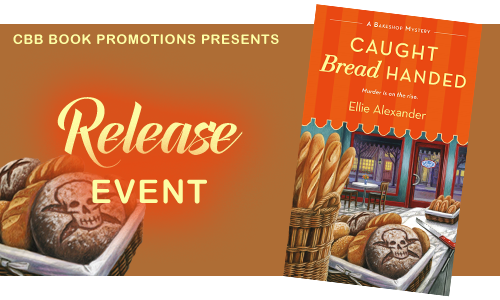 Caught Bread Handed by Ellie Alexander – Release Event + Giveaway