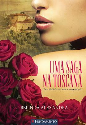 Uma saga na Toscana, de Belinda Alexandra