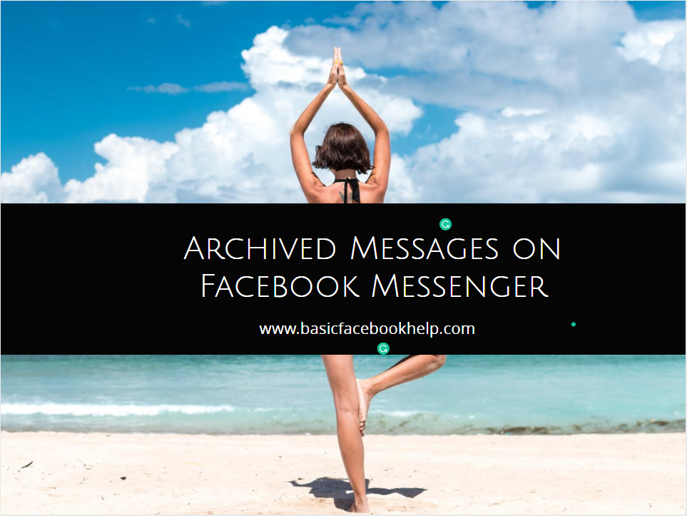 How To Delete An Archived Message On Facebook Messenger