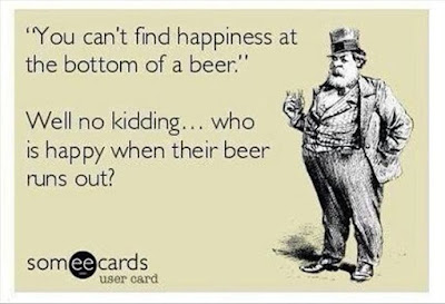 You can't find happiness at the bottom of a beer.
