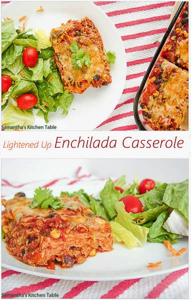 Lightened Up Enchilada Casserole