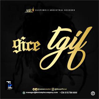 "9ice - ""TGIF"""