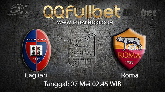 BOLA88 - PREDIKSI TARUHAN BOLA CAGLIARI VS ROMA 7 MEI 2018 ( ITALIAN SERIE A )