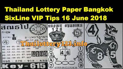 Thailand Lottery Paper Bangkok SixLine VIP Tips 16 June 2018