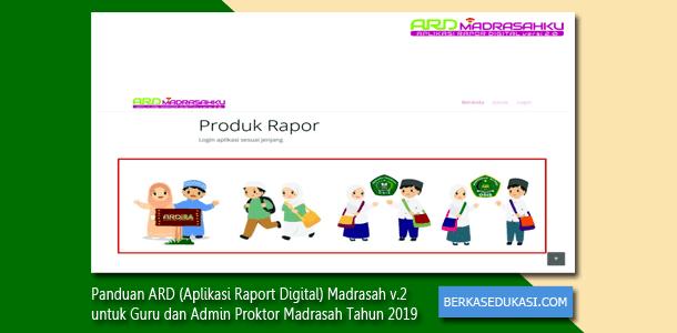 Panduan ARD (Aplikasi Raport Digital) Madrasah v.2 untuk Guru dan Admin Proktor Madrasah Tahun 2019