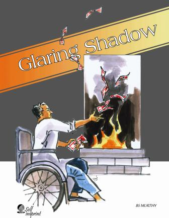 Glaring Shadow by Bs Murthy