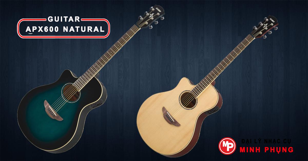 Đàn guitar yamaha APX600 NATURAL