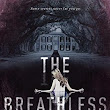 Book Review: The Breathless